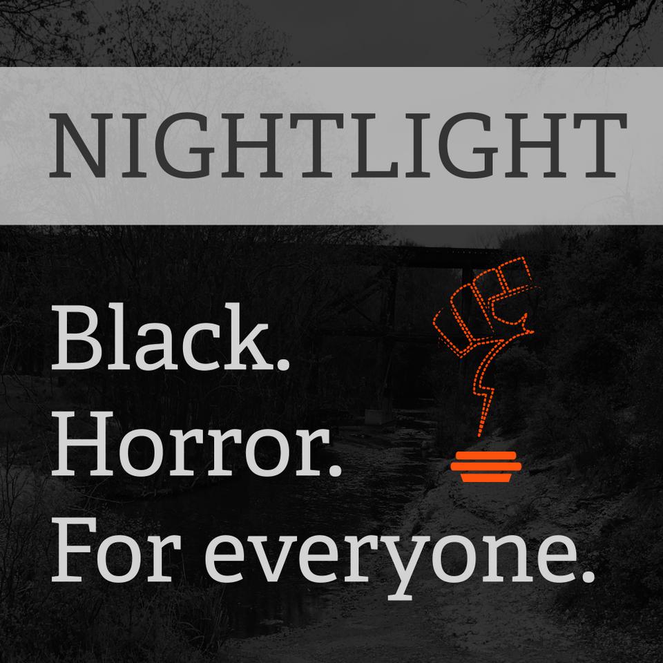 nightlight black horror podcast