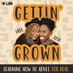 THE FEAT. – Gettin' Grown Podcast