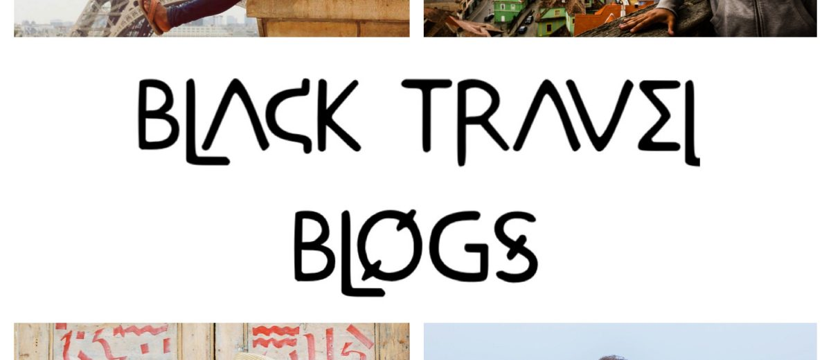 TOP 10 BLACK TRAVEL BLOGS