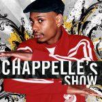 CULTURE CLASSICS – Chappelle's Show
