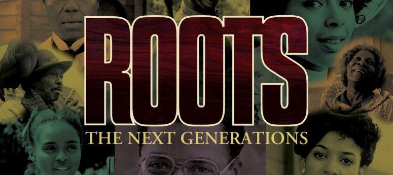 roots next generations