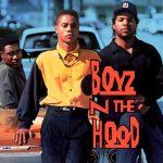 CULTURE CLASSICS – Boyz N The Hood