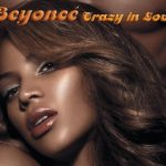 "Beyonce ""Crazy In Love"" – CULTURE CLASSICS"
