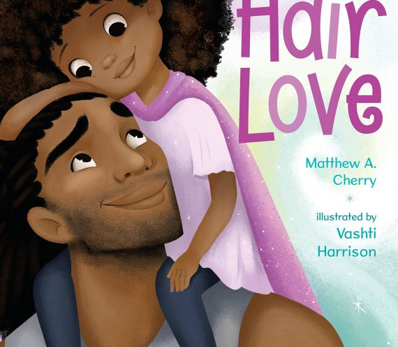 "The Feat. – ""Hair Love"" The Book and Movie"
