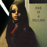 "CULTURE CLASSICS – Aaliyah ""One In A Million"""