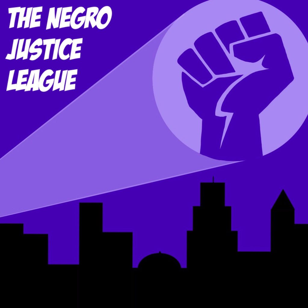 the negro justice league best blerd podcast