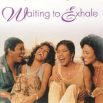 CULTURE CLASSICS – Waiting to Exhale