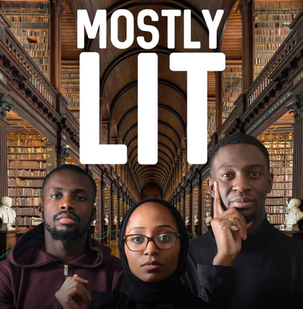 mostly lit podcast