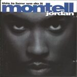 """""""This Is How We Do It"""" by Montell Jordan – CULTURE CLASSICS"""